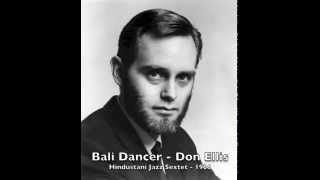 Bali Dancer - Don Ellis and the Hindustani Jazz Sextet - 1966