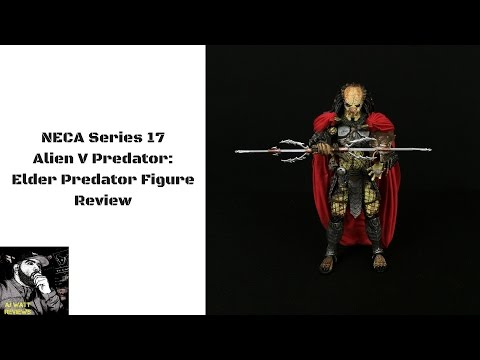 NECA Series 17 Alien V Predator: Elder Predator Figure Review