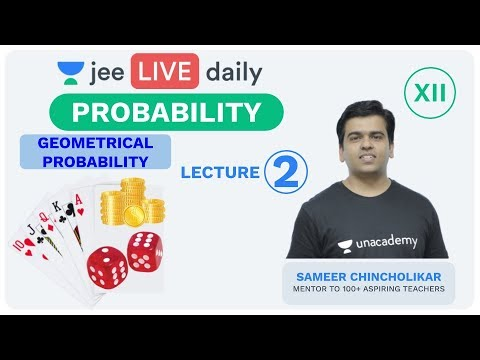 JEE Mains: Probability - Lecture 2 | Unacademy JEE | JEE Maths | Sameer Sir
