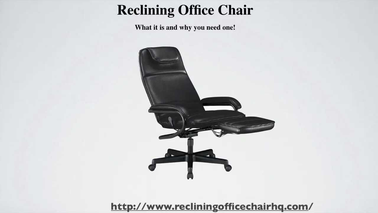 Reclining Office Chair What To Look For Youtube