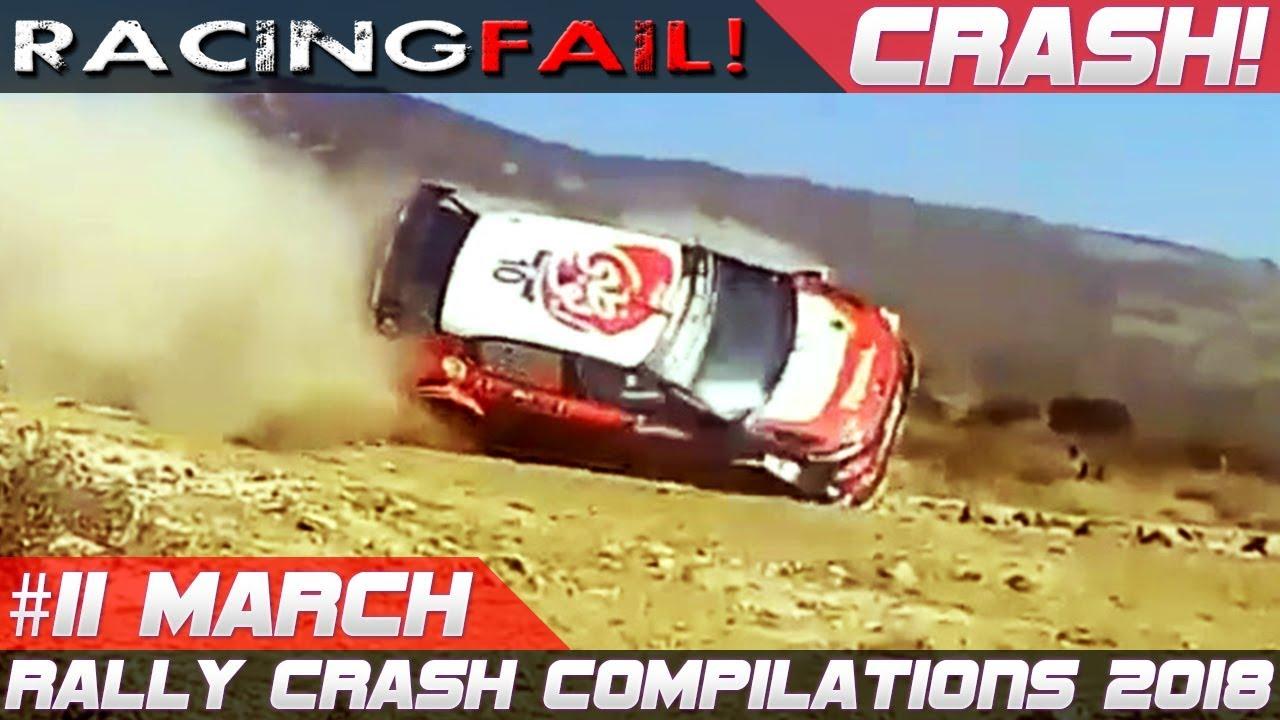 Racing And Rally Crash Compilation Week 11 March 2018 Racingfail