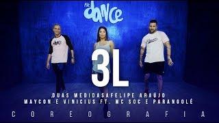 Baixar 3L - Felipe Araújo, Maycon e Vinicius ft. MC Soc | FitDance TV (Coreografia) Dance Video