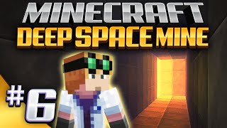 Minecraft - Deep Space Mine 6 - Dug Too Deep