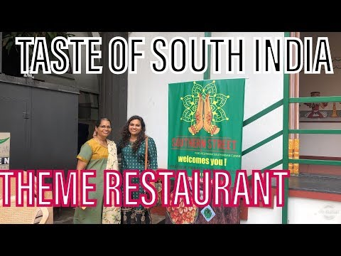Southern Street Veg Theme Restaurant Chennai,traditional South Indian Food With A Modern Twist.