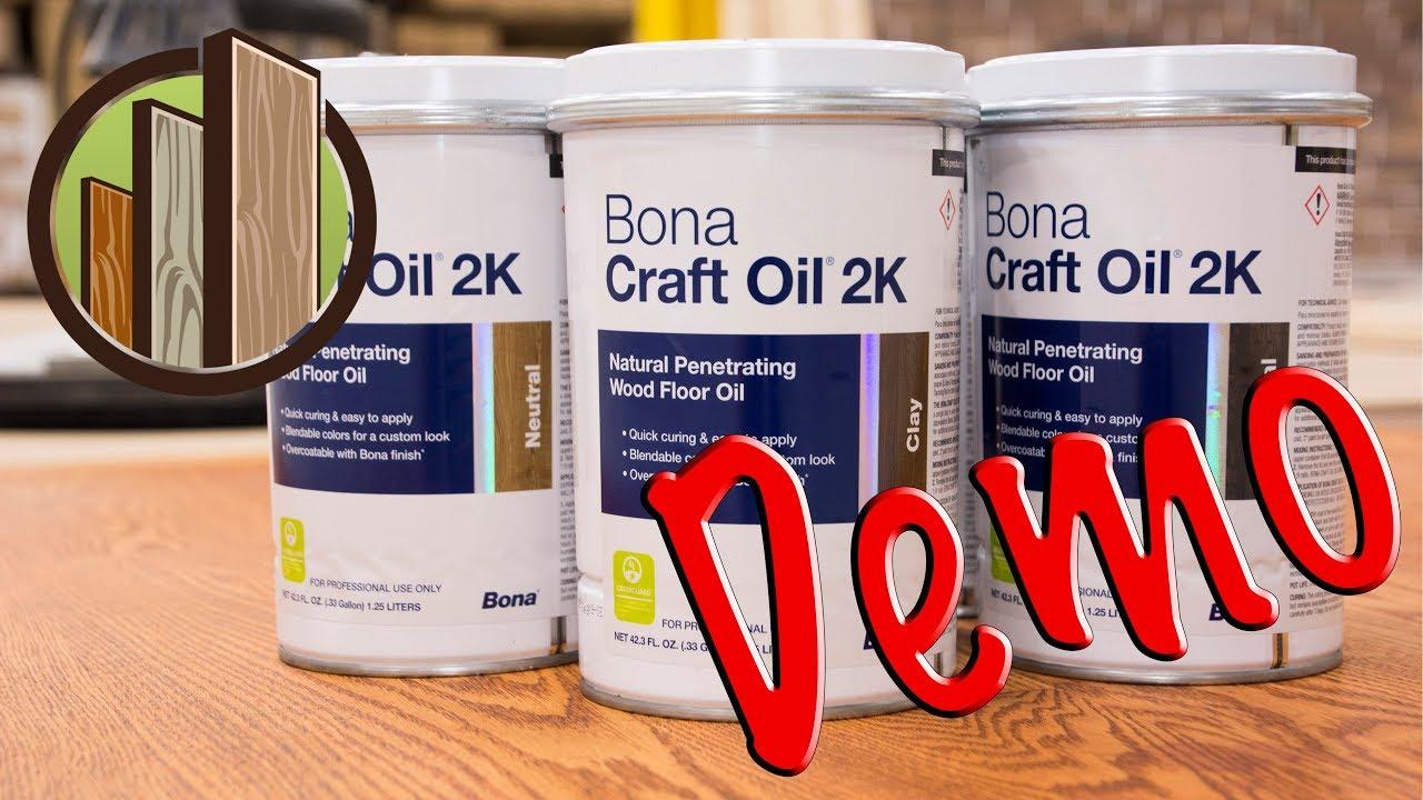 New Bona 2K Craft Oil Finish Demo at