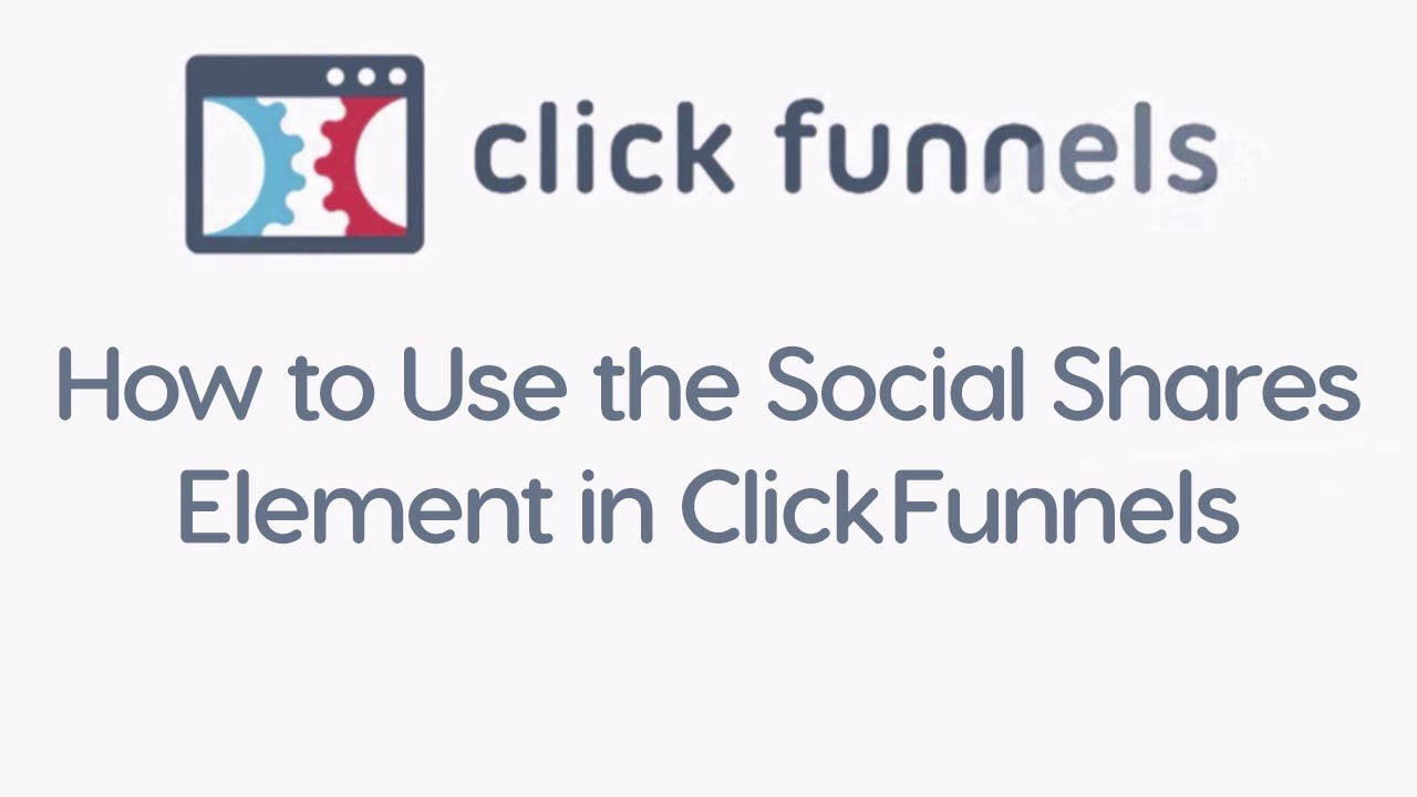 How to Use the Social Shares Element in ClickFunnels