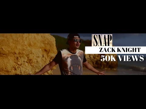 Zack Knight - Snap [Official Music Video]