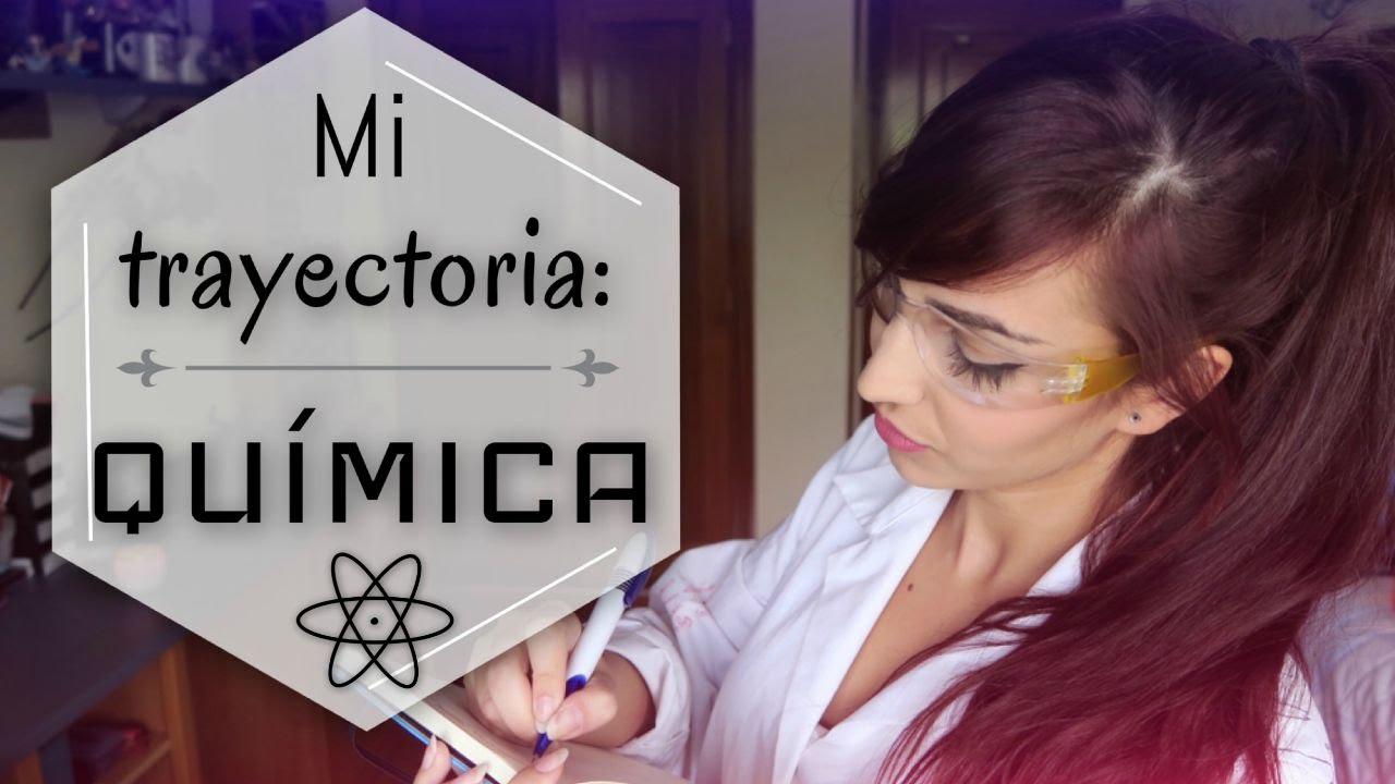Mi trayectoria Qumica e Ingeniera Qumica La recomiendo