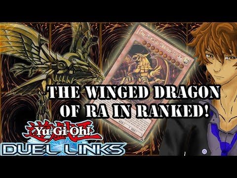 THE WINGED DRAGON OF RA IN RANKED! | YuGiOh Duel Links