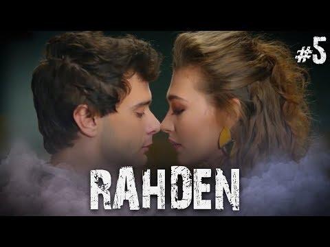 Rahmet Ve Deniz - Part 5 (RahDen)