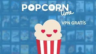 Popcorn Time(android)vpn gratis