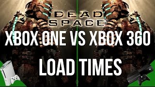 Dead Space Load Time Comparison: Xbox One vs Xbox 360  NSFW
