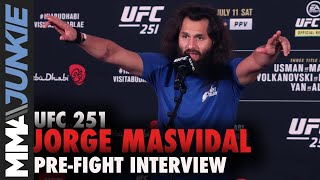 Jorge Masvidal: 'I dropped 20 pounds in six days' | UFC 251 pre-fight interview