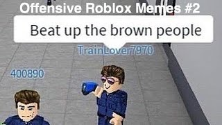Offensive Roblox Memes #2