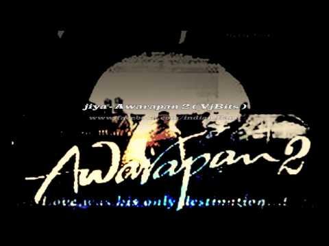Awarapan 2 - jiya ( official promo song)