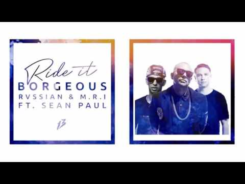 Borgeous - Ride It Ft. Sean Paul [Lyrics 2016]