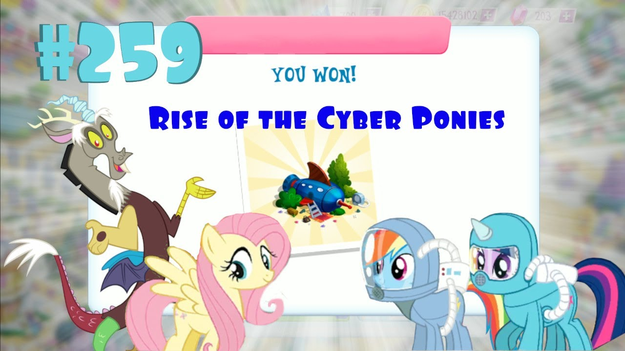 """My Little Pony Game, Episode 259.  """"Rise of the Cyber Ponies"""" & """"Freedom of the Press""""."""