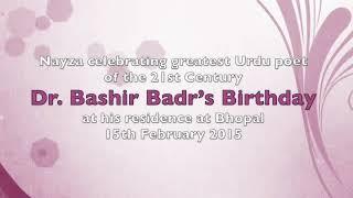 Bashir Badr celebrates birthday with Nayza Neel – ujale apni yaadon ke hamare saath