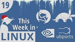 Thunderbird New Design, UBports, NVIDIA Code Drop, Ubuntu 17.10 ISO Issue | This Week in Linux 19