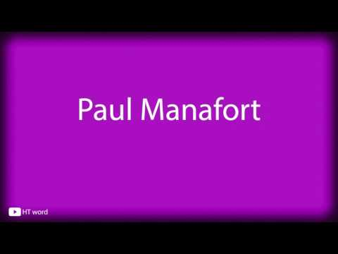 How to pronounce Paul Manafort