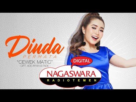 Download Dinda Permata - Cewek Matic  Radio Release - NAGASWARA Mp4 baru