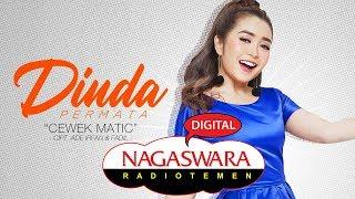 Dinda Permata - Cewek Matic (Official Radio Release) - NAGASWARA