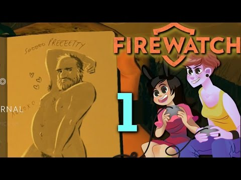 FIREWATCH - 2 Girls 1 Let's Play Gameplay Part 1: Panty Inspector