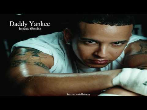 Daddy Yankee - Impacto Remix [INSTRUMENTAL] + Download Link