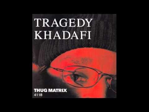 Tragedy Khadafi - In Memory Of...