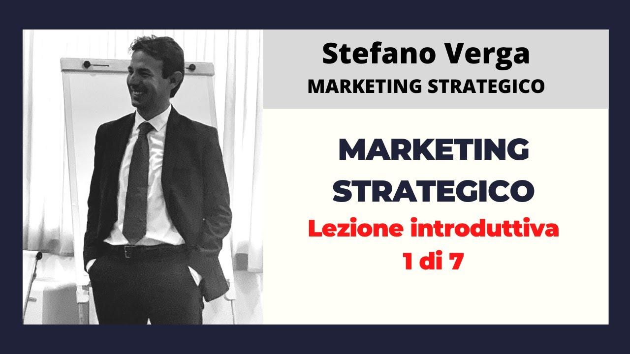 Download Marketing strategico: lezione introduttiva PARTE 1 di 7