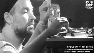 "Dub Camp Festival 2017 - SALOMON HERITAGE feat. RAS TWEED ▶ Osmond Collins ""Armageddon"" ⑤"