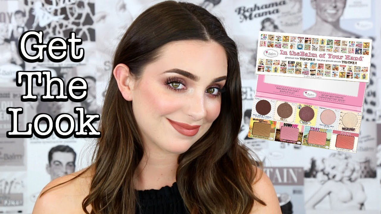 In theBalm of Your Hand Vol. 2 | Get The Look