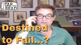 Destined to Fail? (Fear/belief that Success isn't in the cards for you) - Tapping with Brad Yates