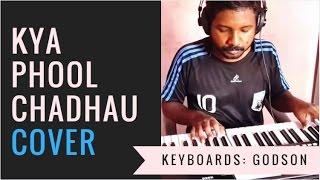 Kya Phool Chadhau Instrumental Cover