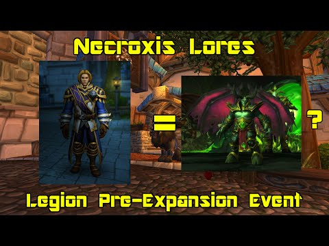WoW: Legion [Alpha] - Pre-Expansion Event pt 1 - Dark Whispers of the Legion - Necroxis Lores