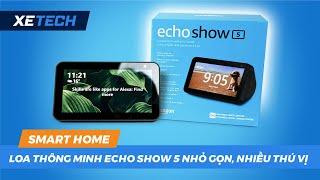 Loa thông minh Alexa Echo Show 5 nhỏ gọn, nhiều điều thú vị Smart Home - XE TECH
