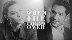 Lucifer & Chloe ][ When The Party's Over [500]