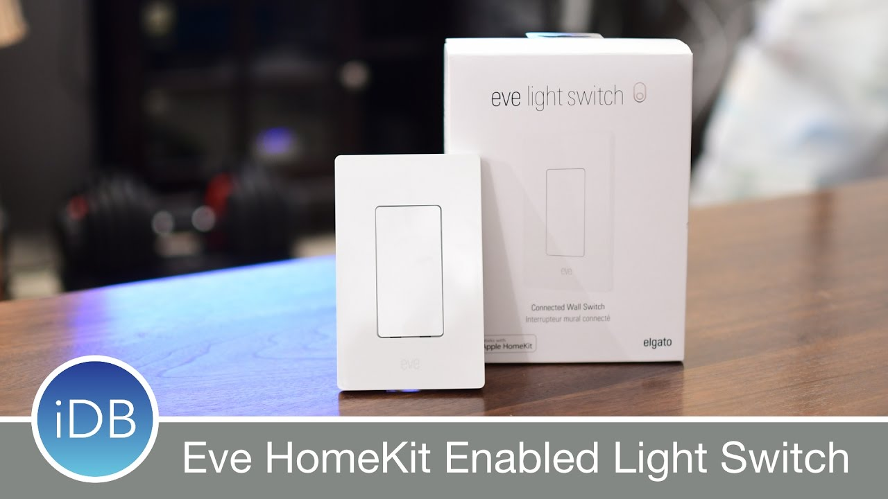 Eve Homekit Lightswitch Is The Best Way To Control Your Lights Youtube Wiring A Two Dimmer Switch Uk