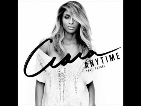 Ciara Ft Future - Anytime