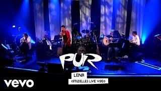 PUR - Lena (Live & Akustisch)