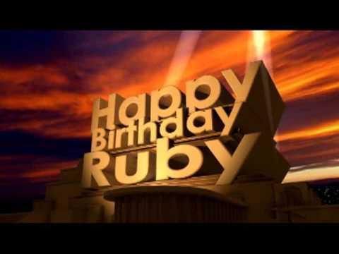 happy birthday ruby Happy Birthday Ruby   YouTube happy birthday ruby