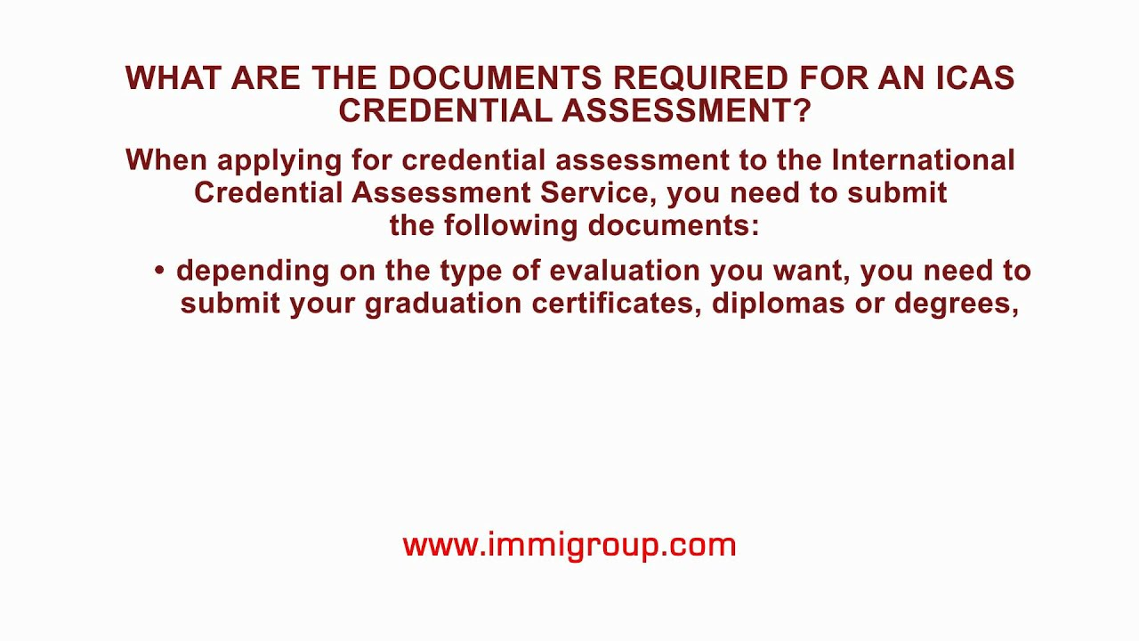 What are the documents required for an ICAS credential assessment?