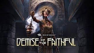 Dead by Daylight PTB - Demise of the Faithful