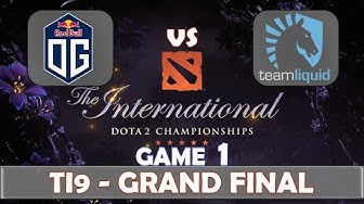 OG vs Liquid Game 1 | Grand Final The International 2019 | Dota 2 TI9 LIVE | The Championship
