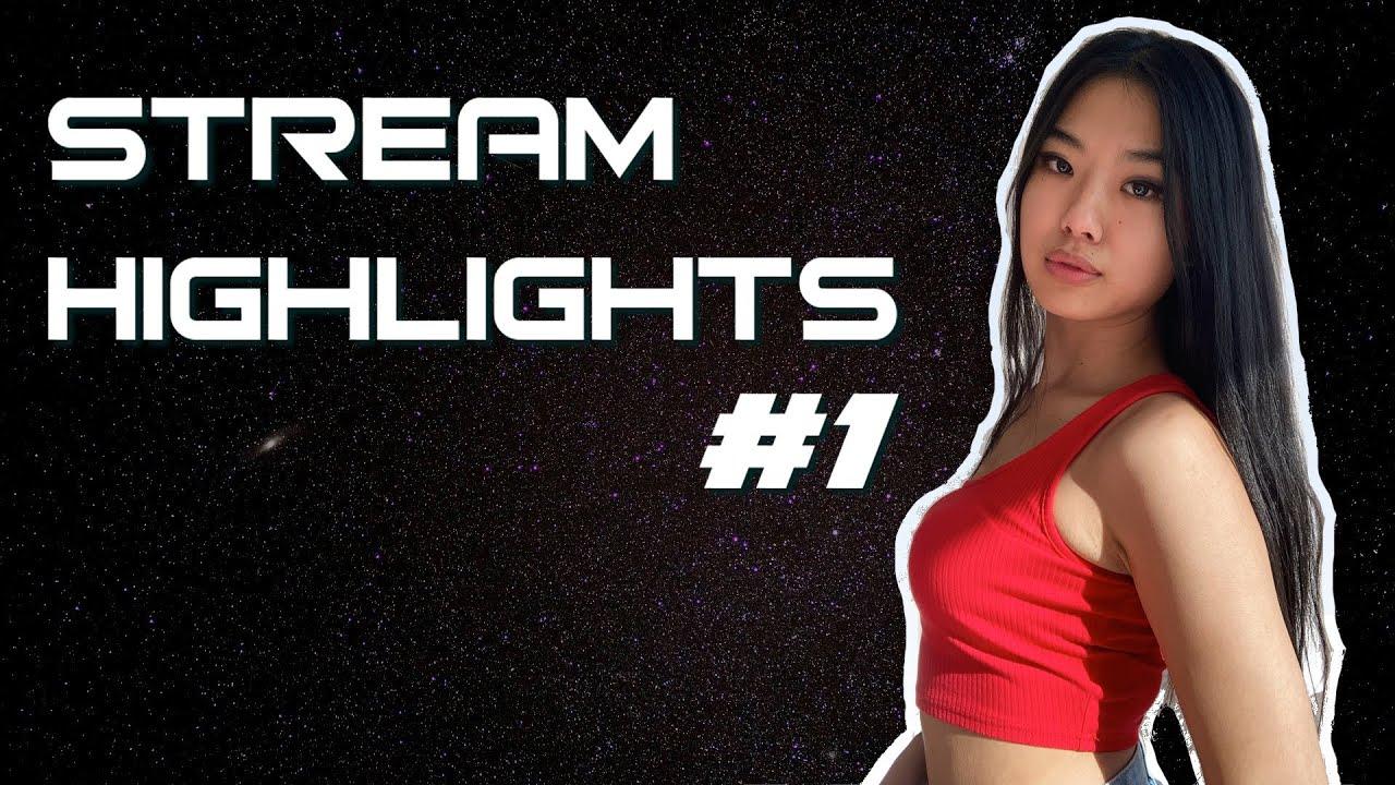 STREAM HIGHLIGHTS #1