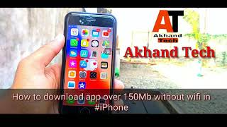 How to download app over 150 mb on iphone