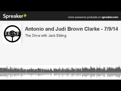 Antonio and Judi Brown Clarke - 7/9/14 (made with Spreaker)