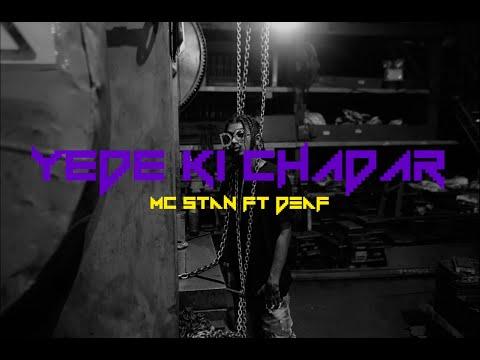 Mc StΔn Ft. Deaf Yede Ki Chadaar  Official Music Video  2k19