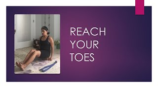 What to do to reach for your toes?