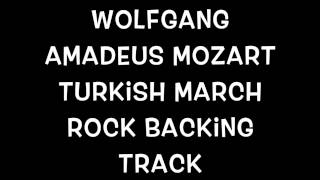 Wolfgang Amadeus Mozart Turkish March Rock Backing Track HD & HQ
